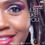 Jahdiel - Just Like You [MP3, Video and Lyrics]