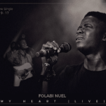 Folabi Nuel - My Heart [Lyrics]