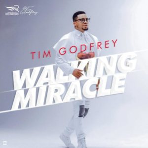 Walking Miracle Lyrics | Tim Godfrey