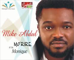 Morire Mike Abdul Ft Monique