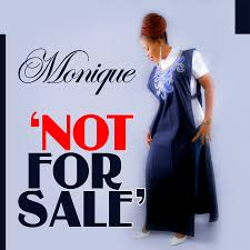 Not For Sale Monique