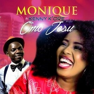Omo Jesu Monique Ft Kenny K'ore