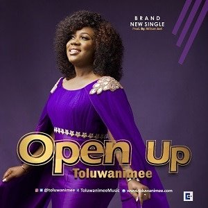 Open Up Toluwanimee