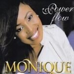 Monique - Power Flow [MP3 and Lyrics]