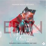 Alpha and Omega Download and Lyrics | Eben