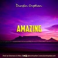 Amazing Download and Lyrics | Dunsin Oyekan