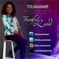 Faithful Lord Toluwanimee