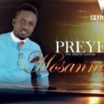 Preye Odede - Hosanna [MP3 and Lyrics]