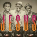 Florocka - Jesus Ft. Folabi Nuel & Gbemiga [MP3 and Lyrics]