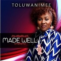 Made Well Toluwanimee
