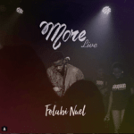 Folabi Nuel - More [MP3 and Lyrics]