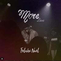 More Download and Lyrics | Folabi Nuel