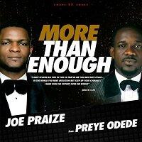 More than Enough Joe Praize Ft. Preye Odede