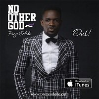 No other God Preye Odede