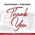 Dunsin Oyekan - Thank You Ft. Freke Umoh [MP3 and Lyrics]