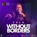 Eben - Without Borders [MP3 and Lyrics]