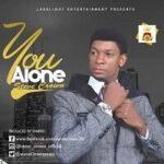 Steve Crown - You Alone [Lyrics]