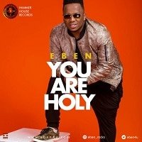 You Are Holy Eben