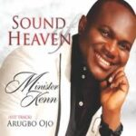 Arugbo Ojo Download and Lyrics | Minister Kenn