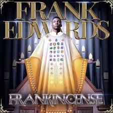 Ayaya Frank Edwards