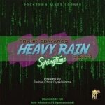 Frank Edwards - Heavy Rain (Springtime) Ft. Recky D [Lyrics]