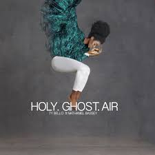 Holy Ghost Air Download and Lyrics | TY Bello Ft. Nathaniel Bassey