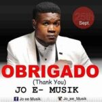 Jo E MusiK- Obrigado (Thank You) [Lyrics]