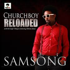 Odogwu Samsong Ft. Chioma Jesus