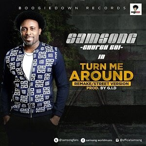 Turn me Around Samsong