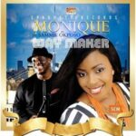 Monique - Way Maker Ft. Sammie Okposo [MP3 and Lyrics]