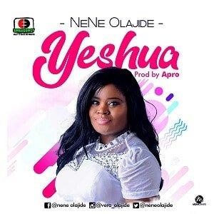 Yeshua Download and Lyrics | Nene Olajide
