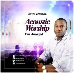 Lord I'm Amazed Download and Lyrics | Victor Atenaga