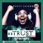 Mercy Chinwo - Trust [MP3 and Lyrics]