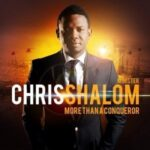 Chris Shalom - We Bless Your Name [MP3 and Lyrics]