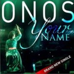 Onos Ariyo - Your Name [Lyrics]