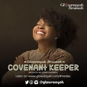 Covenant Keeper Glowreeyah Braimah