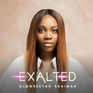 Exalted Glowreeyah Braimah