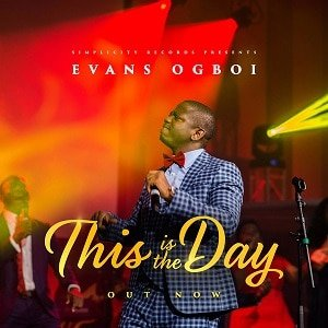 This is The Day Download and Lyrics | Evans Ogboi