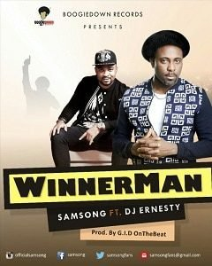 WinnerMan Samsong Ft. DJ Ernesty