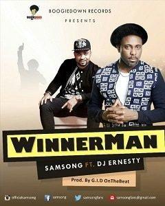 WinnerMan Samsong Ft. DJ Ernesty