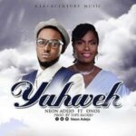 Yahweh Download and Lyrics | Neon Adejo Ft. Onos