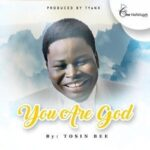 Tosin Bee - You Are God [MP3 and Lyrics]