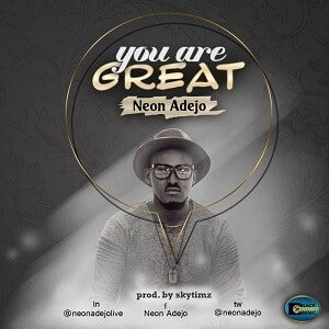 You Are Great Neon Adejo