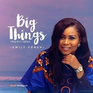 Big Things Emily Yoneh