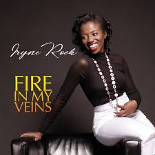 Fire In My Veins Iryne Rock