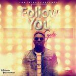 Cyude - Follow You [MP3 and Lyrics]