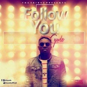 Follow You Cyude