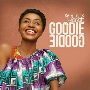 Goodie Goodie Yadah