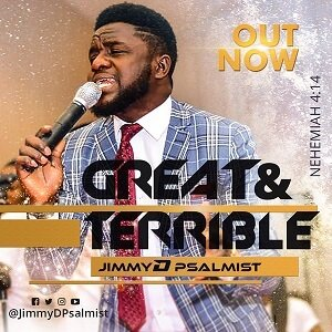 Great & Terrible Jimmy D Psalmist