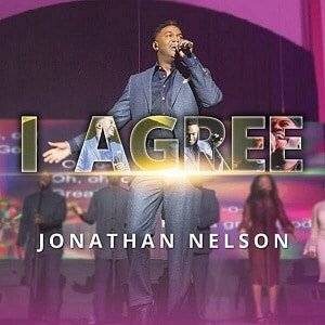 I Agree Download and Lyrics | Jonathan Nelson